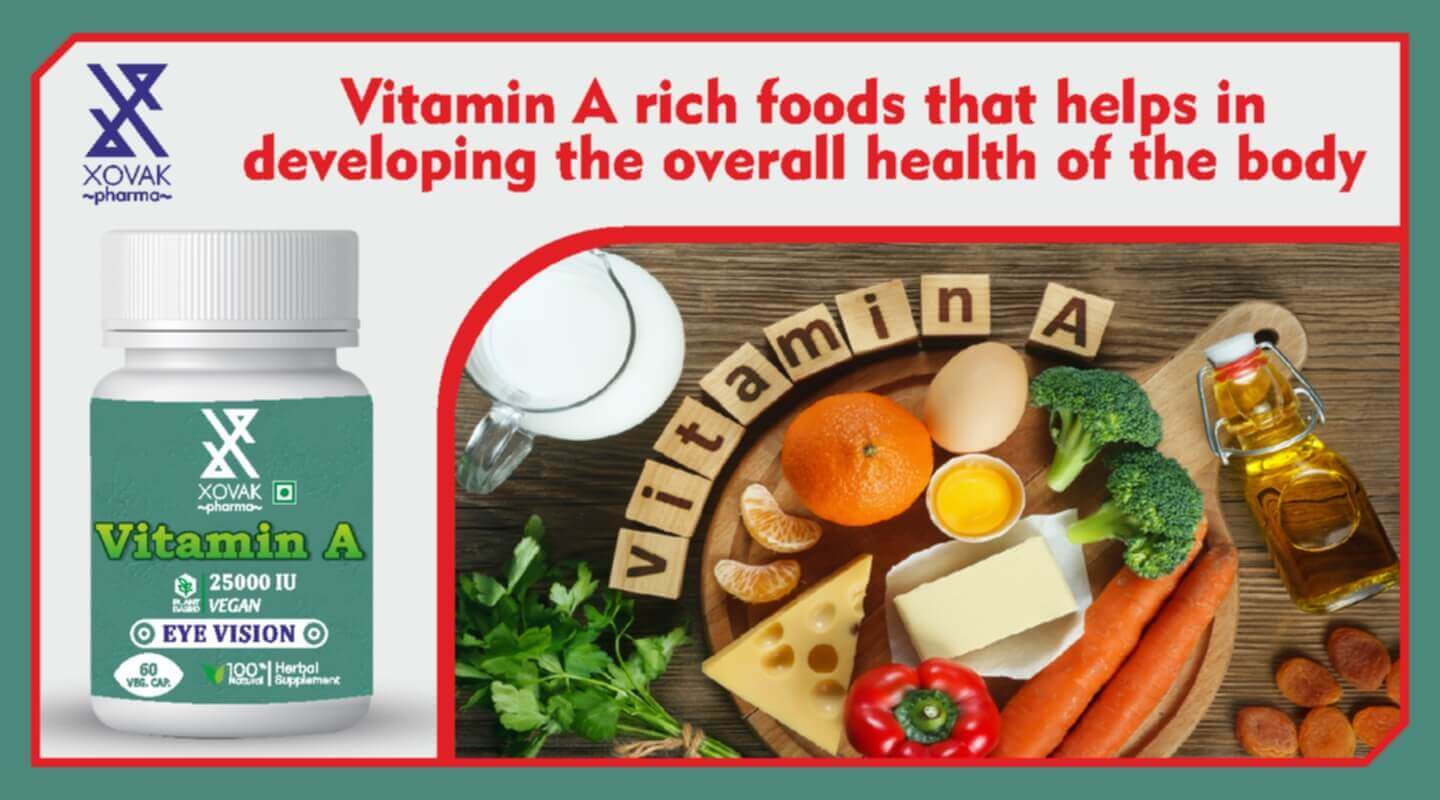 Vitamin A rich foods